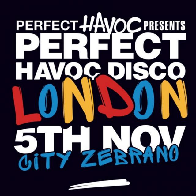 Perfect Havoc Disco returns to London at City Zebrano, Saturday 5 November 2016!